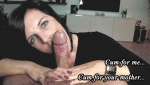 Cumm for Your Mother