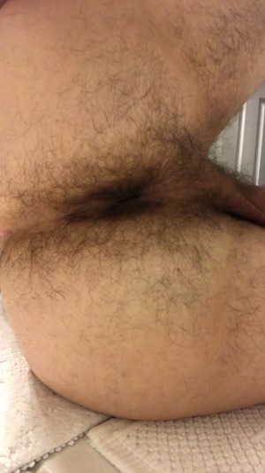 My hairy ass ready to be stuffed